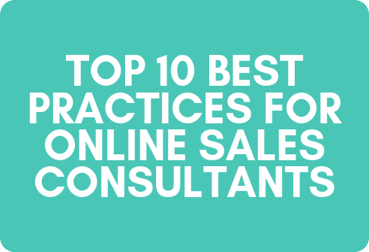 Top 10 Best Practices for Online Sales Consultants
