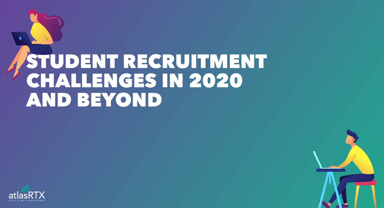 Student Recruitment Challenges in 2020 and Beyond