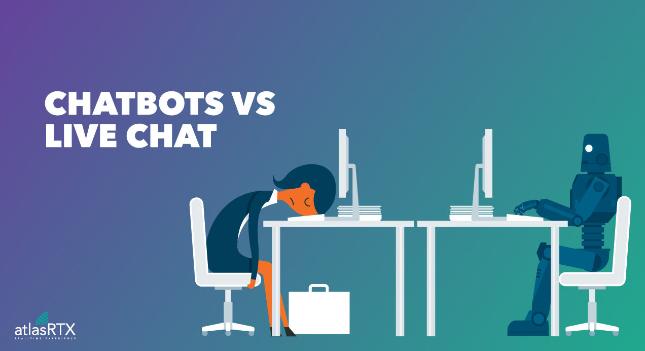 AtlasRTX Chatbot vs Live Chat: A Clear Winner
