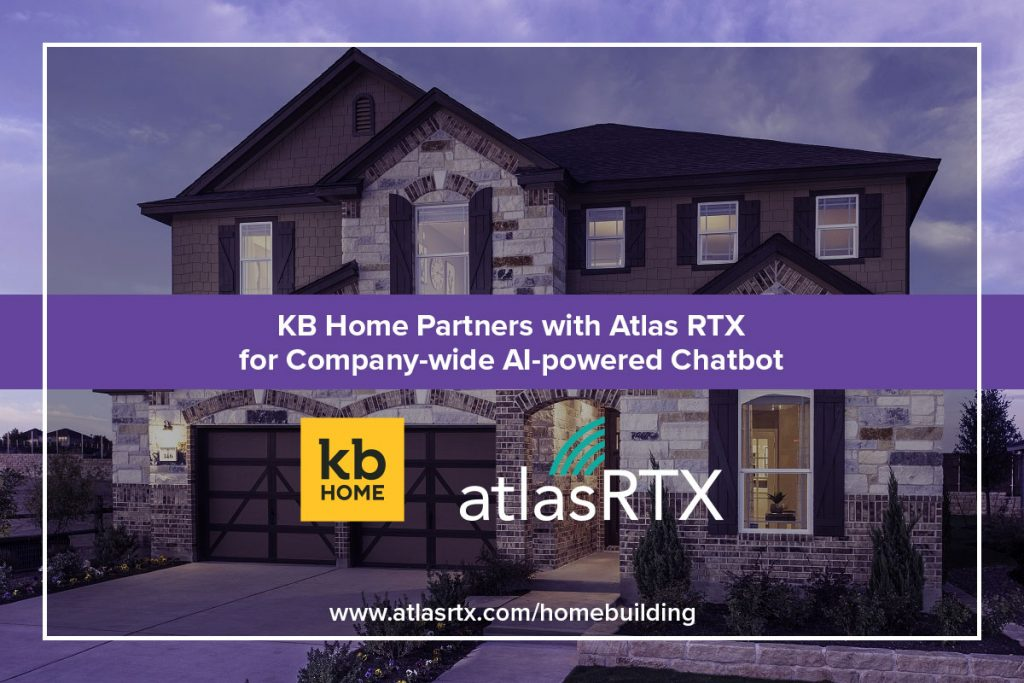 KB Home announces new partnership with Park City, UT-based AtlasRTX to roll out new AI-powered chatbot company-wide